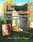 Flight of the Pussywillow