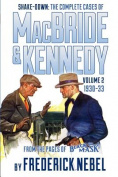 Shake-Down: The Complete Cases of MacBride & Kennedy Volume 2