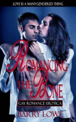 Romancing the Bone