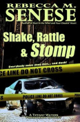 Shake, Rattle & Stomp  : A Tiffany Waters Paranormal Mystery