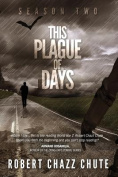 This Plague of Days, Season Two