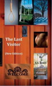 The Last Visitor (New Edition)