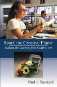 Spark the Creative Flame
