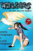 Wielders Book 1 - The Journey Begins