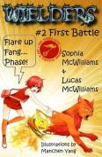 Wielders Book 2 - First Battle