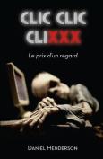 CLIC, CLIC, CLIXXX [FRE]