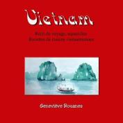 Carnet de Voyage Au Vietnam [FRE]