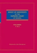 Digest of Judgements of the Supreme Court of Nigeria