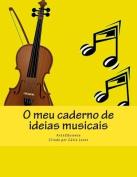 O Meu Caderno de Ideias Musicais [POR]