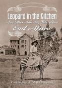 Leopard in the Kitchen