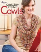 Quick & Easy Crochet Cowls