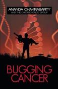 Bugging Cancer
