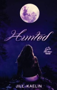 Hunted: A Cycle Thirteen Novel
