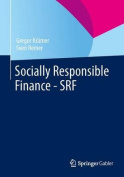 Socially Responsible Finance - Srf [GER]