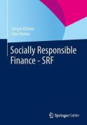 Socially Responsible Finance - Srf [GER]