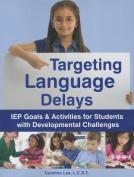 Targeting Language Delays
