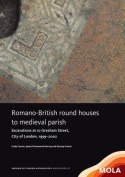 Romano-British Round Houses to Medieval Parish