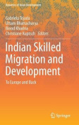 Indian Skilled Migration and Development