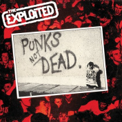 Punks Not Dead [Limited Edition]