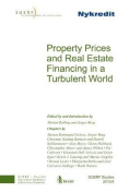 Property Prices and Real Estate Financing in a Turbulent World