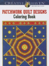Creative Haven Patchwork Quilt Designs Coloring Book