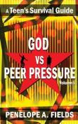 God Vs Peer Pressure