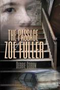 The Passage of Zoe Fuller