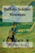 Buffalo Soldier: Yosemite
