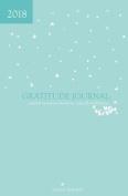 2018 Gratitude Journal