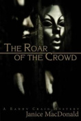The Roar of the Crowd