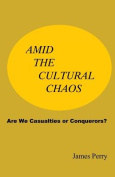 Amid the Cultural Chaos