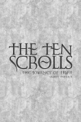The Ten Scrolls - The Journey of Trust