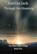 Through the Gloaming