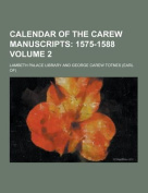 Calendar of the Carew Manuscripts Volume 2