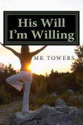 His Will I'm Willing