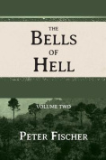 The Bells of Hell - Volume Two