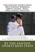 The Fantasy Sports Boss 2014 Fantasy Baseball Draft Guide