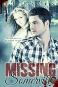 Missing in Somerville