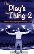 The Play's the Thing 2