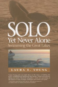 Solo, Yet Never Alone
