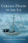 Certain Death in the Ice