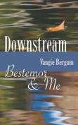 Downstream: Bestemor & Me