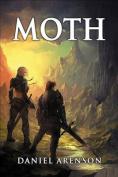 Moth: The Moth Saga, Book 1