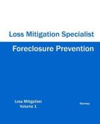 Foreclosure Prevention Loss Mitigation Specialist