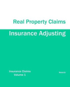Insurance Adjusting Real Property Claims