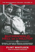 Buchenwald: Hell on a Hilltop