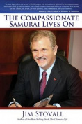 The Compassionate Samurai Lives on