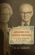 Memoires D'Un Pasteur Ordinaire [FRE]