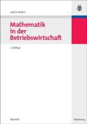 Mathematik in Der Betriebswirtschaft [GER]