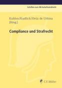 Compliance Und Strafrecht [GER]